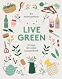 Live Green: 52 steps for a more sustainable life (sustainable gift, self sufficiency, sustainable home)