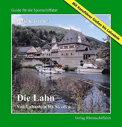 die-lahn-von-lahnstein-bis-steeden-mit-kanufhrer-gieen-bis-lahnstein-guide-fr-die-sportschiffahrt