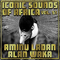 Iconic Sounds Of Africa - Vol. 51 (Shahara)