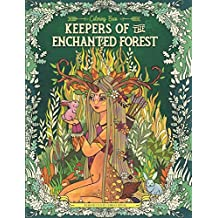 Keepers Of The Enchanted Forest Coloring Book For Adults And Kids Fantasy Fairies