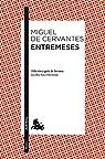 Entremeses: Edición y guía de lectura de Jacobo Sanz Hermida