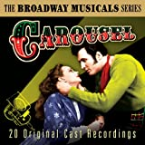 The Best of Broadway Musicals: Carousel (Original Cast Recordings)
