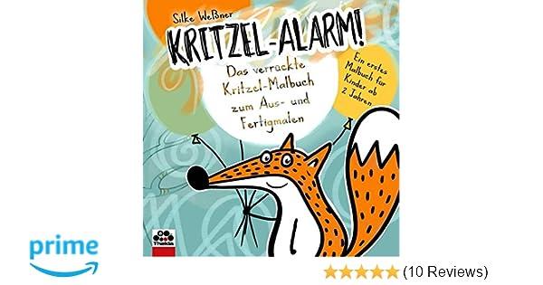 und Fertigmalen Weßner Kritzel-Alarm Das verrückte Kritzel-Malbuch zum Aus