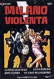Milano Violenta
