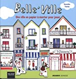 Image de Belle'ville : Une ville en papier à monter pour jouer