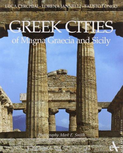 Greek cities of Magna Graecia and Sicily (Storia e archeologia)