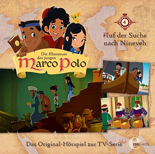 Die Abenteuer des jungen Marco Polo - Hörspiel, Vol. 4: Auf der Suche nach Nineveh