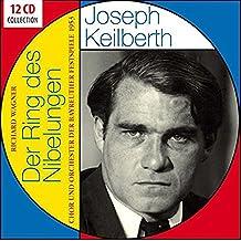 JOSEPH KEILBERTH - Der Ring Des Nibelungen