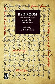 Red Room: New Short Stories Inspired by the Brontes by [Ashworth, AJ]