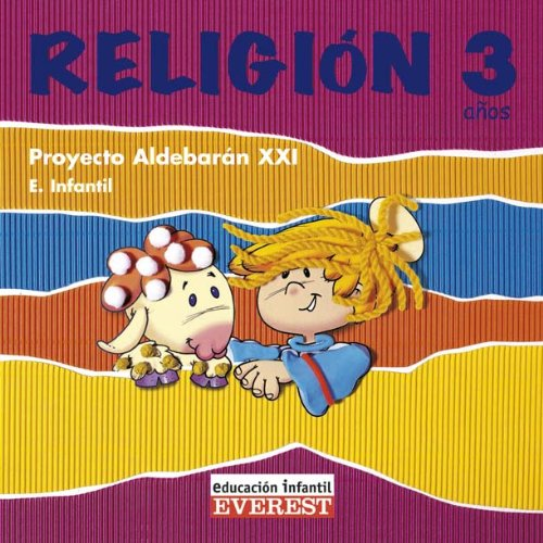 Religión 3 años. Proyecto Aldebarán XXI. CD de Canciones: Educación infantil
