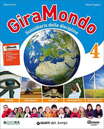 Giramondo. Sussidiario delle discipline 4