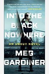 Into the Black Nowhere (An Unsub Novel) Paperback