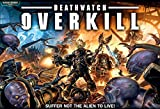 Deathwatch Overkill by Board Games - Space Hulk &...