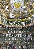 Historia de la Resistencia al nacionalismo en Cataluña