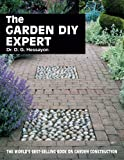 The Garden DIY Expert (Expert...