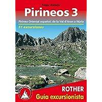 Pirineos 3. Pirineo catalán, del Val de A'ran a Núria. 51 excursiones. Guía Rother.