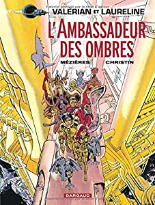 "Afficher ""Valérian, agent spatio-temporel n° Tome 6 L'ambassadeur des ombres"""