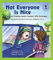 Not Everyone Is Nice: Helping Children Learn Caution with Strangers (Let's Talk B