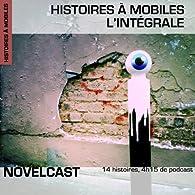 Histoires à mobiles : Intégrale par Max Joseph