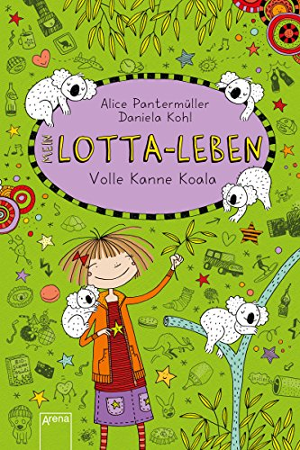 lotta-leben-11-volle-kanne-koala-german-edition