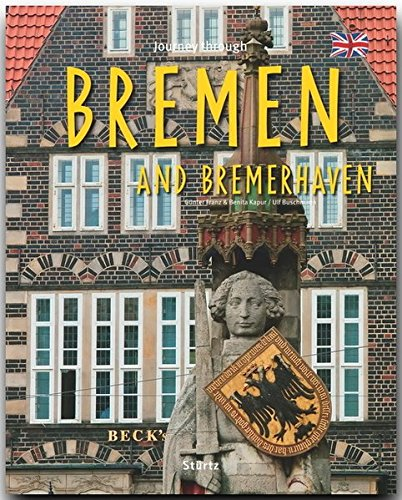 Journey through Bremen and Bremerhaven