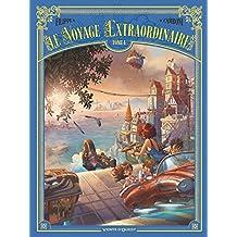 Le Voyage extraordinaire - Tome 04