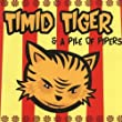 Timid Tiger and a Pile of Pipers