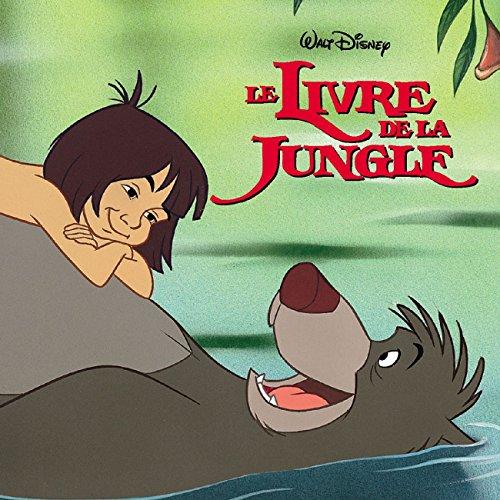 Le Livre de la jungle [enr. sonore] : bande originale du film remasterisée