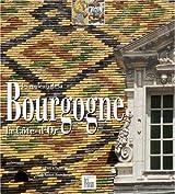 Les couleurs de la Bourgogne : La Côte d'Or, édition bilingue français-anglais