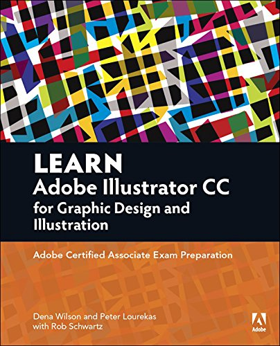 Dena Designs (Learn Adobe Illustrator CC for Graphic Design and Illustration: Adobe Certified Associate Exam Preparation (Adobe Certified Associate (ACA)) (English Edition))