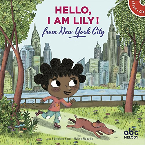 Hello, I am Lily from New-York City (livre-CD)