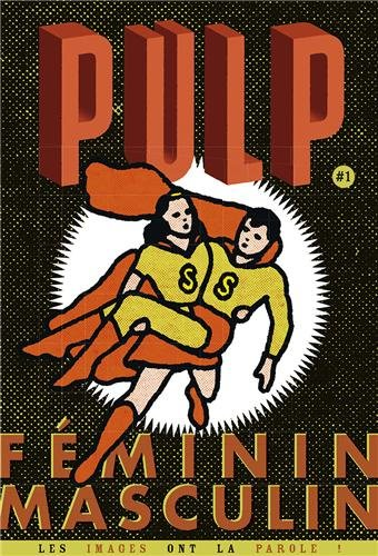 Pulp, N° 1 janvier février mars 2014 : Féminin/Masculin