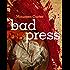 Bad Press (Bev Morriss Mysteries Book 5)