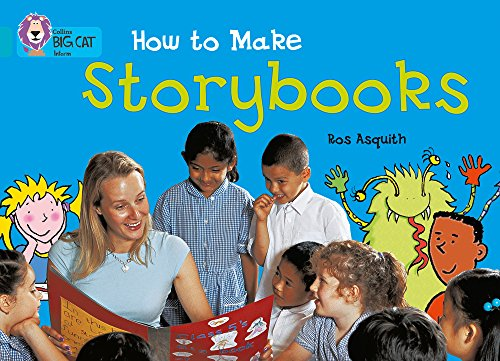 Collins Big Cat - How to Make a Storybook: Band 07/Turquoise