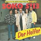 SOKO 5113 - Der Helfer: Titelsong aus der gleichnamigen Folge der ZDF-Serie [Vinyl Single]