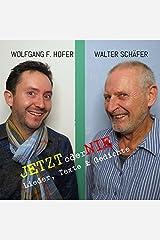 Jetzt oder nie: Lieder, Texte und Gedichte Audio CD