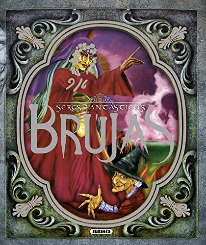 Brujas (Seres fantásticos) por Susaeta Ediciones S A