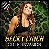 Celtic Invasion (Becky Lynch)