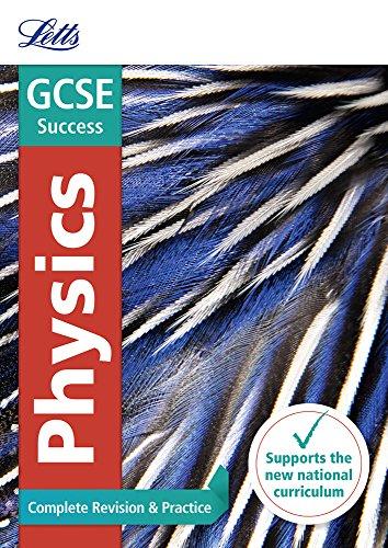 GCSE Physics Complete Revision & Practice (Letts GCSE 9-1 Revision Success)