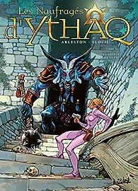 Les Naufragés d'Ythaq, tome 16 : Les Assiégés de Glèbe par Christophe Arleston
