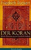 Der Koran (In der Übersetzung von Friedrich Rückert) - Deutsche Ausgabe: Das Heilige Buch der Muslime in Versform