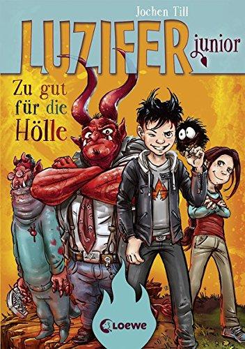 Luzifer junior – Zu gut für die Hölle: Band 1
