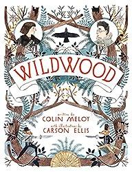 Wildwood (Wildwood Chronicles, Band 1)
