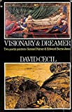 Visionary and Dreamer: Two Poetic Painters, Samuel Palmer and Edward Burne- Jones (A. W. Mellon lectures in the fine arts)