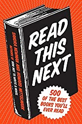 Read This Next: Your (500) New Favorite Book(s)