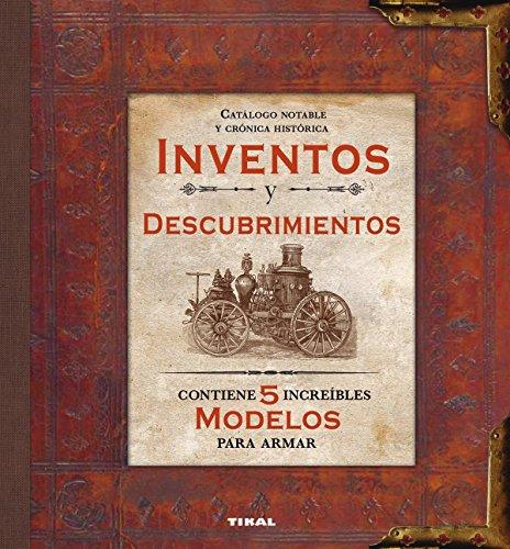 Inventos y descubrimientos (Modelos para armar)