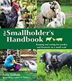 The Smallholder's Handbook:...