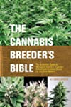 Cannabis Breeder's Bible, The
