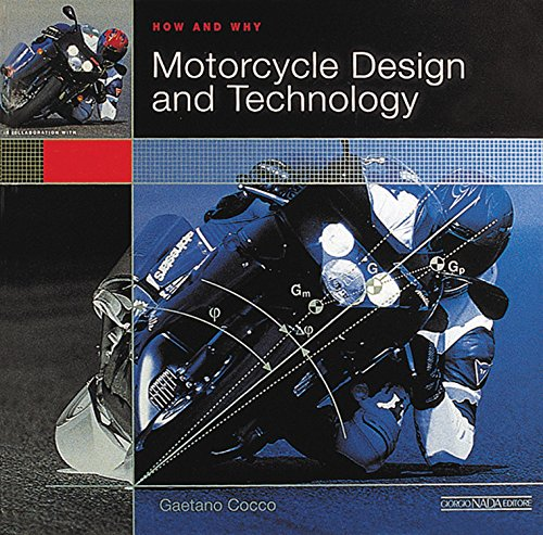 Motorcycle design and technology. How and why. Ediz. illustrata