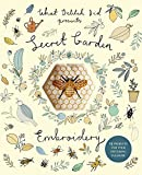 Secret Garden Embroidery: 15 Projects for Your Stitching Pleasure (What Delilah Did) by Sophie Simpson (June 11, 2015) Paperback